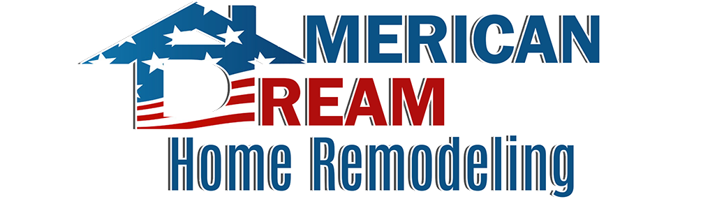 American Dream Home Remodeling